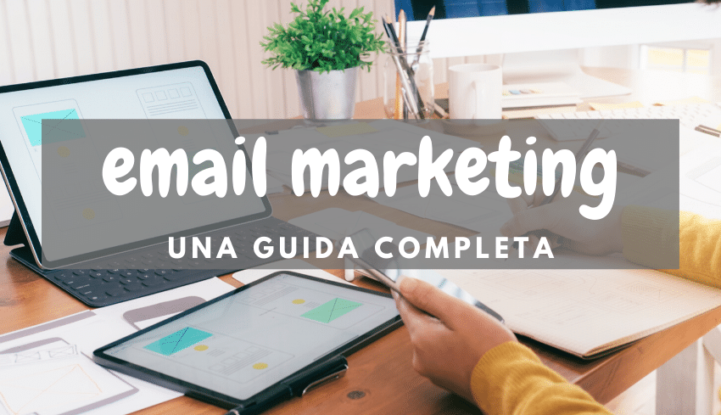 Email Marketing guida completa