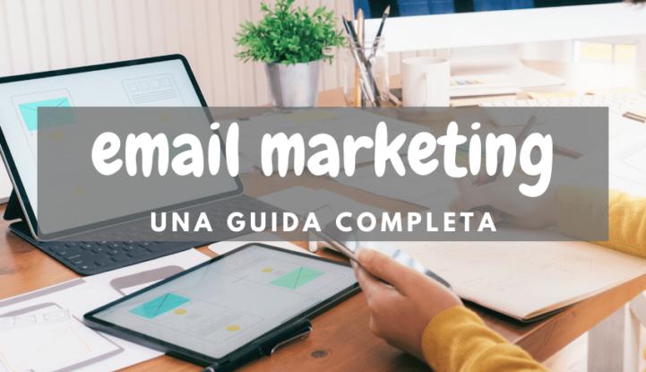 Email Marketing guida completa