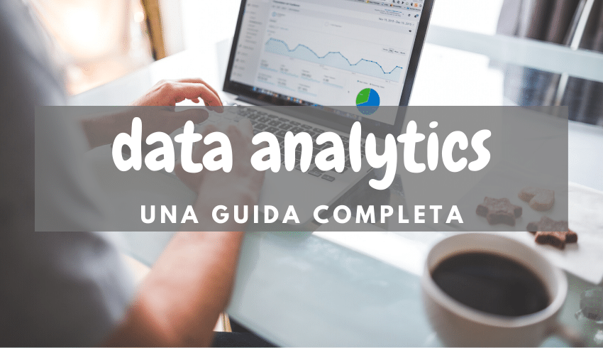 Data Analytics una guida completa